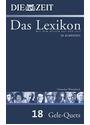 Die ZEIT - Das Lexikon: Band 18 - Deutsches Wörterbuch Glei-Rass [Gebundene Ausgabe]