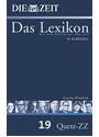 Die ZEIT - Das Lexikon: Band 19 - Deutsches Wörterbuch Rast-Z [Gebundene Ausgabe]