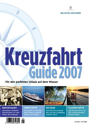 Kreuzfahrt Guide 2007 - Uwe Bahn