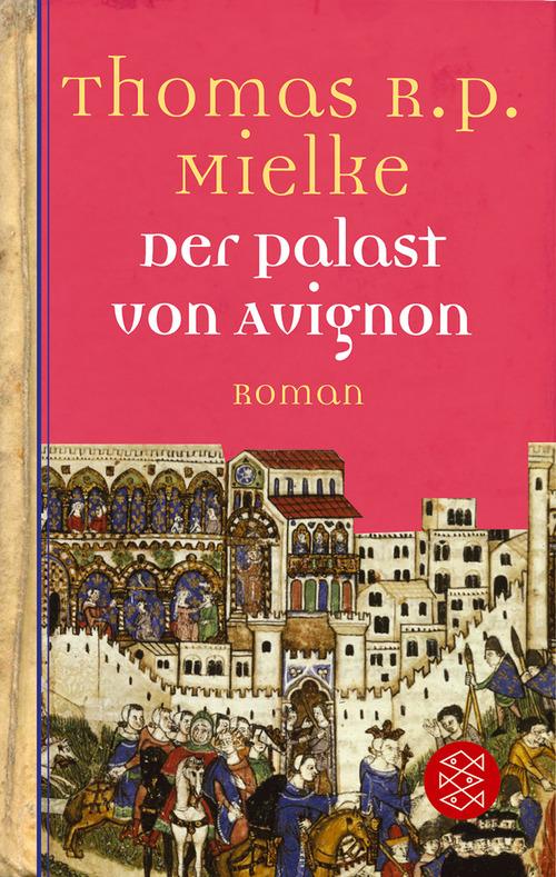 Der Palast von Avignon - Thomas R. P. Mielke