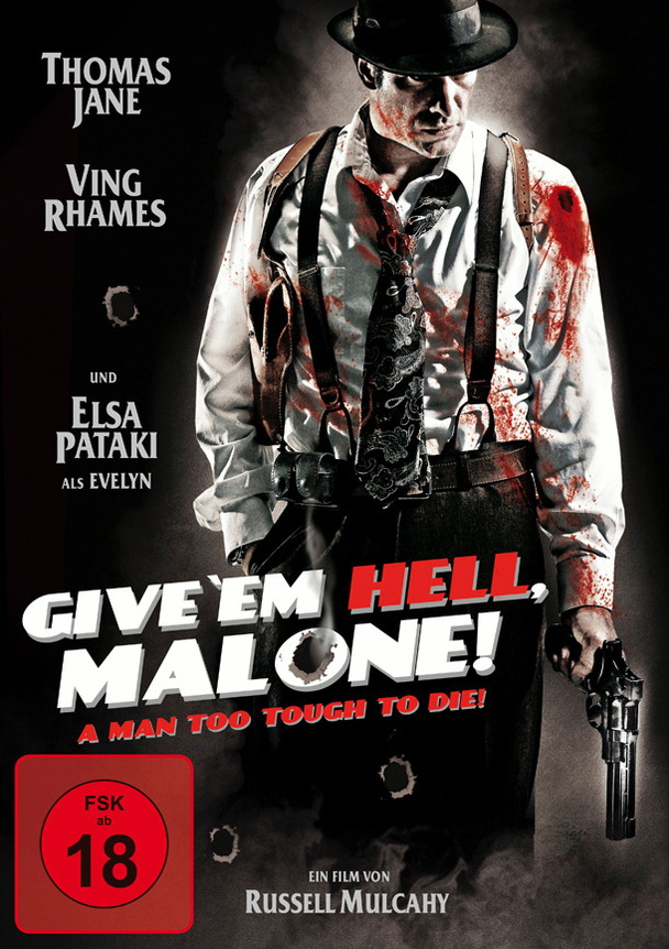 Give ´em Hell, Malone!
