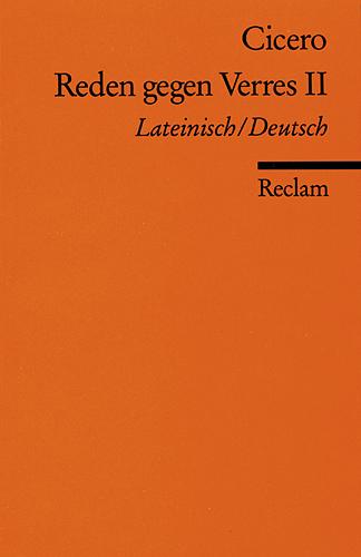 Reden gegen Verres II, Lateinisch - Deutsch - Marcus Tullius Cicero