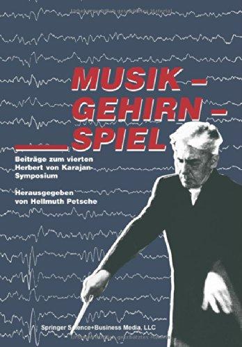 Musik - Gehirn - Spiel. Beiträge zum vierten He...