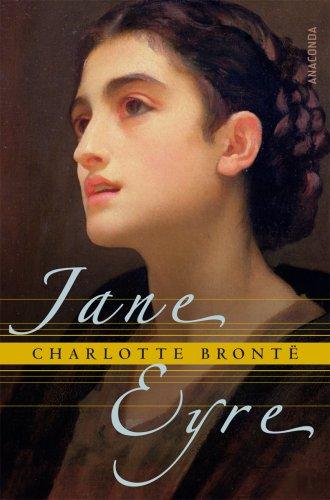 Jane Eyre. Die Waise von Lowood. Eine Autobiographie - Charlotte Brontë