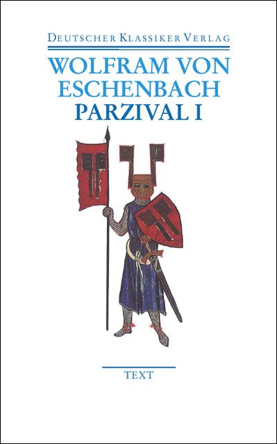 Parzival I und II: Text und Kommentar: 2 Bde. (Deutscher Klassiker Verlag im Taschenbuch) - Wolfram von Eschenbach
