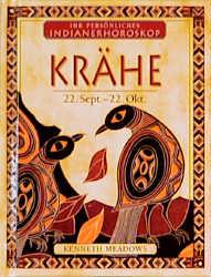 Ihr persönliches Indianer-Horoskop, Krähe