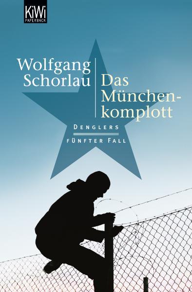 Das München-Komplott: Denglers fünfter Fall - Wolfgang Schorlau