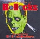 Bollock Brothers - What a Load of Bollocks