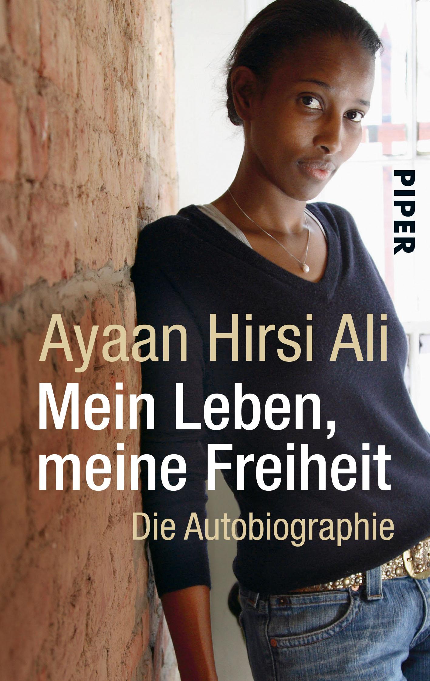 Mein Leben, meine Freiheit: Die Autobiographie - Ayaan Hirsi Ali