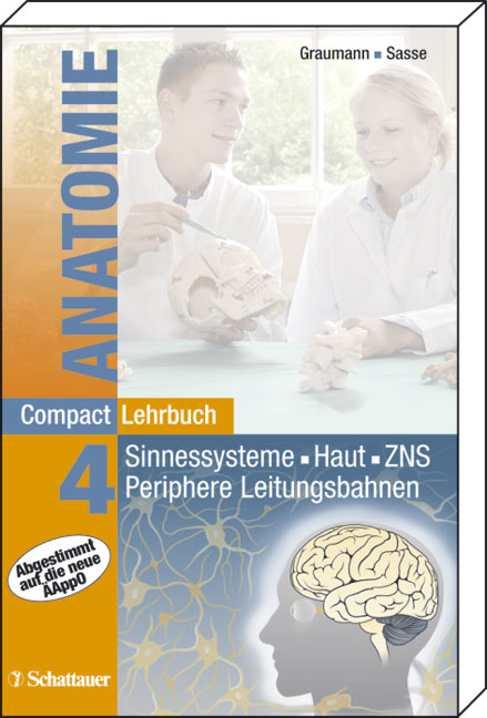 CompactLehrbuch der gesamten Anatomie 04: Sinnessysteme, Haut, ZNS, Periphere Leitungsbahnen: BD 4