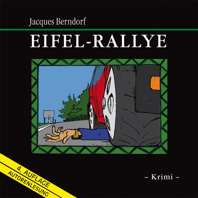 Eifel-Rallye - Jacques Berndorf
