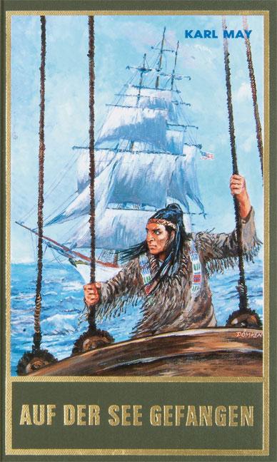 Gesammelte Werke - Band 80: Auf der See gefangen - Karl May