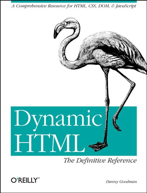 Dynamic HTML. The Definitive Reference - Danny ...