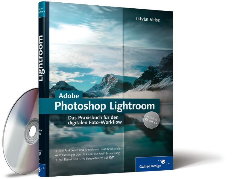 Adobe Photoshop Lightroom: Das Praxisbuch für d...