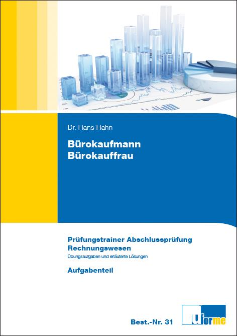 Bürokaufmann /Bürokauffrau: Prüfungstrainer zur...