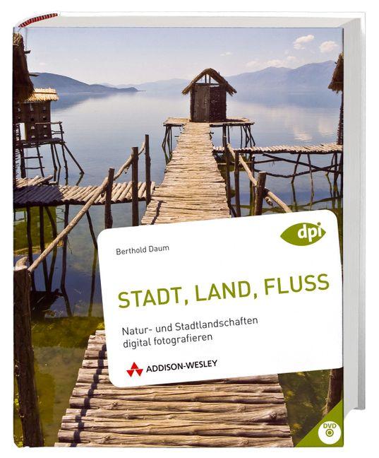 Stadt, Land, Fluss: Natur- und Stadtlandschafte...