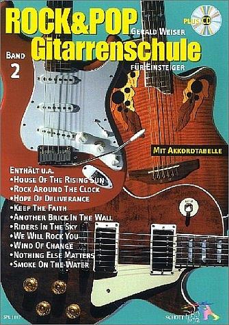 Rock & Pop Gitarrenschule für Einsteiger, 2 Bde. m. Audio-CDs, Bd.2 - Gerald Weiser