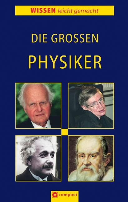 Die großen Physiker - Georg Feulner