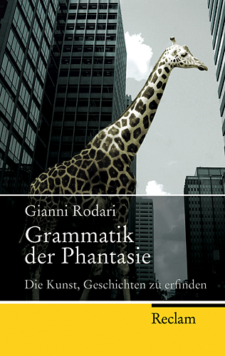Grammatik der Phantasie: Die Kunst, Geschichten...