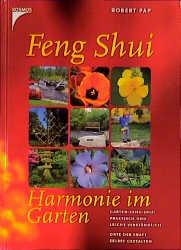 Feng Shui, Harmonie im Garten - Robert Pap