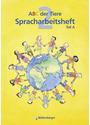 ABC der Tiere 2: Spracharbeitsheft Teil A und B für das 2. Schuljahr - Irene Fink [2 Hefte, inkl. CD-Rom & Kartonbeilage]