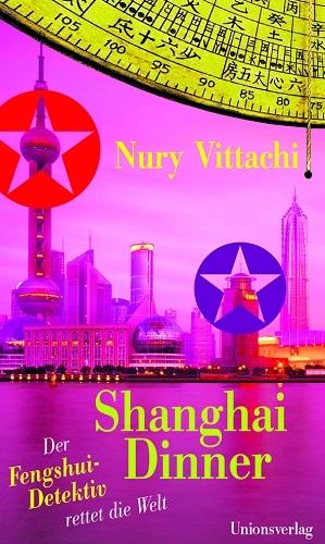 Shanghai Dinner. Der Fengshui-Detektiv rettet d...