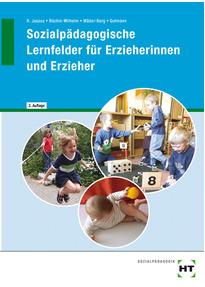 Sozialpädagogische Lernfelder für Erzieherinnen und Erzieher - Rainer Jaszus [Gebundene Ausgabe, 2. Auflage 2014]