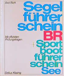 Segelführerschein BR / Sportbootführerschein Se...