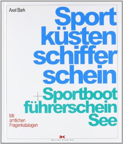 Sportküstenschifferschein und Sportbootführersc...