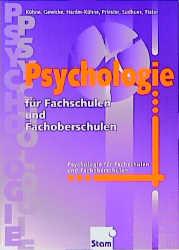 Psychologie für Fachschulen und Fachoberschulen...