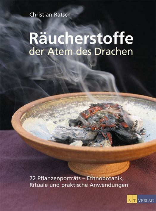 Räucherstoffe - Der Atem des Drachens: 72 Pflanzenporträts - Ethnobotanik, Rituale und praktische Anwendungen - Christia