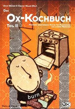Das Ox-Kochbuch, Bd.2, Moderne vegetarische Küc...