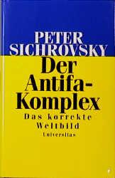 Der Antifa-Komplex - Peter Sichrovsky