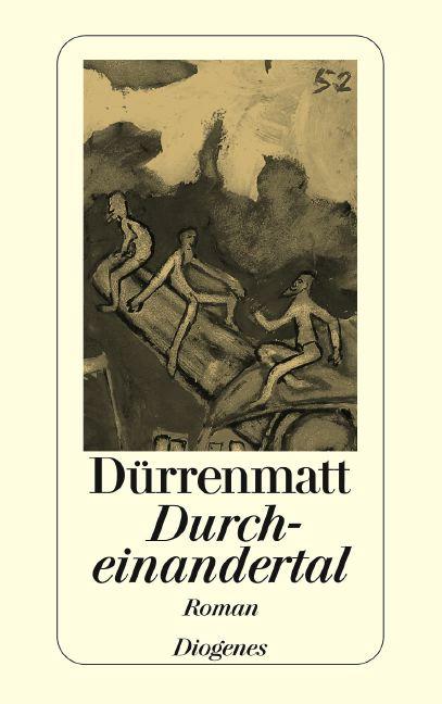 Durcheinandertal.Roman - Friedrich Dürrenmatt