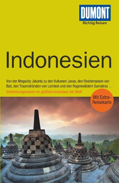 DUMONT Richtig Reisen Indonesien: Mit Reiseatla...