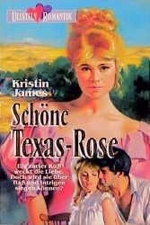 Schöne Texas - Rose. - Kristin James