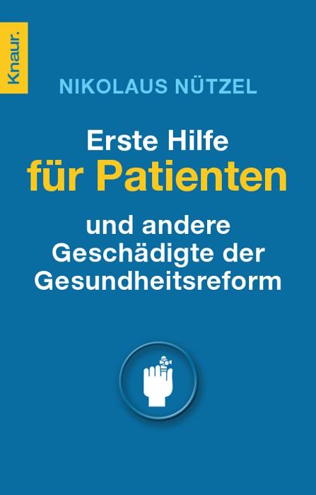 Erste Hilfe für Patienten - und andere Geschädi...
