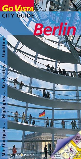 Berlin. Go Vista. City Guide. Highlights, Servi...