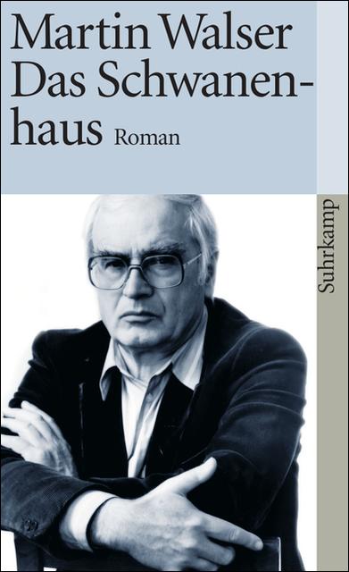 Das Schwanenhaus: Roman (suhrkamp taschenbuch) - Martin Walser