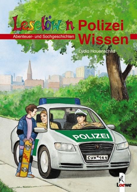 Leselöwen Polizei-Wissen. Abenteuer- und Sachge...