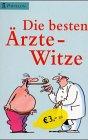 Die besten Ärzte-Witze - Heiko Tappe