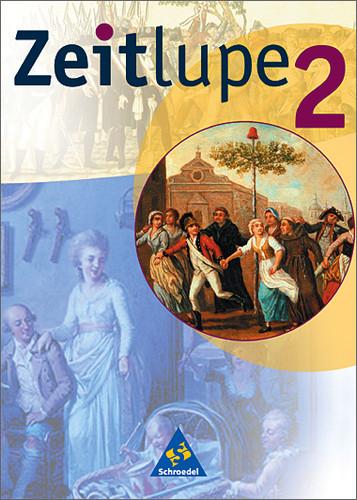 Zeitlupe - Geschichte Hauptschule: Zeitlupe 2. Hauptschule. Berlin, Mecklenburg-Vorpommern, Rheinland-Pfalz, Schleswig-H
