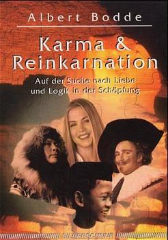 Karma und Reinkarnation. Auf der Suche nach Lie...