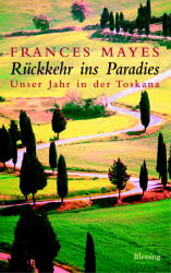 Rückkehr ins Paradies - Frances Mayes