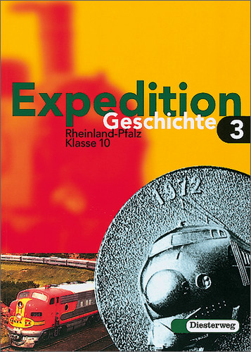Expedition Geschichte, Ausgabe Rheinland-Pfalz,...