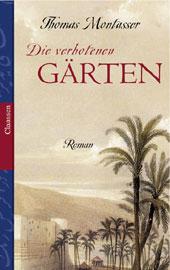 Die verbotenen Gärten - Thomas Montasser