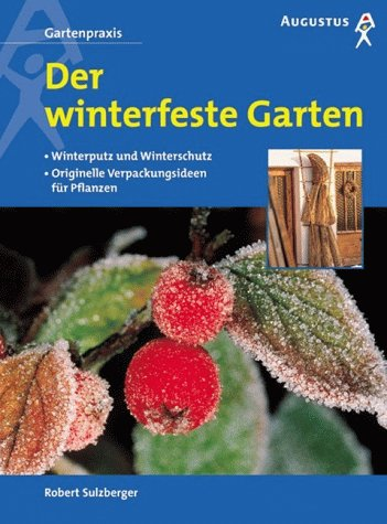 Der winterfeste Garten - Robert Sulzberger