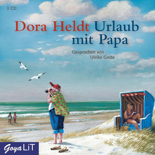 Urlaub mit Papa - Dora Heldt