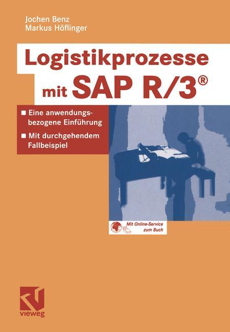 Logistikprozesse mit SAP R/3 - Jochen Benz