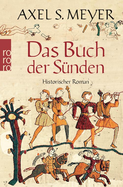 Das Buch der Sünden: Historischer Roman - Axel S. Meyer